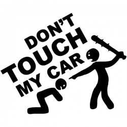 Vinil don t'touch my car
