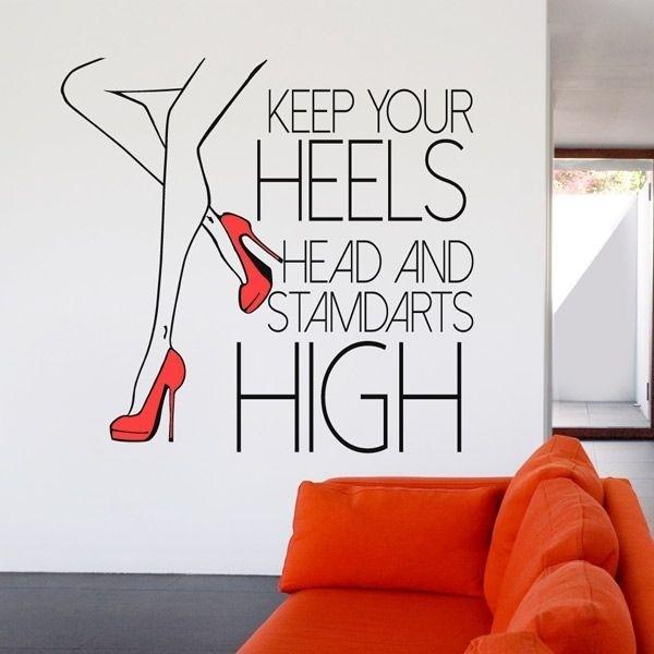 Vinil de frases keep your heels